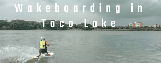 Wakeboarding in Taco Lake
